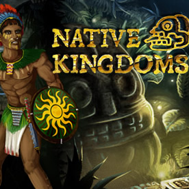 Native Kingdoms Screenshot 1